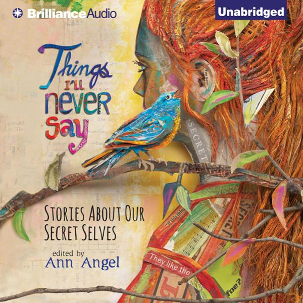 Things I´ll Never Say: Stories About Our Secret Selves , Hörbuch, Digital, 1, 425min