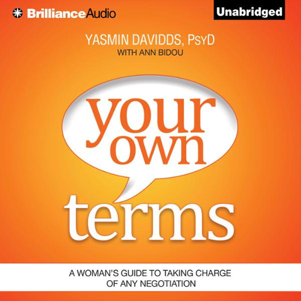 Your Own Terms: A Woman´s Guide to Taking Charg...