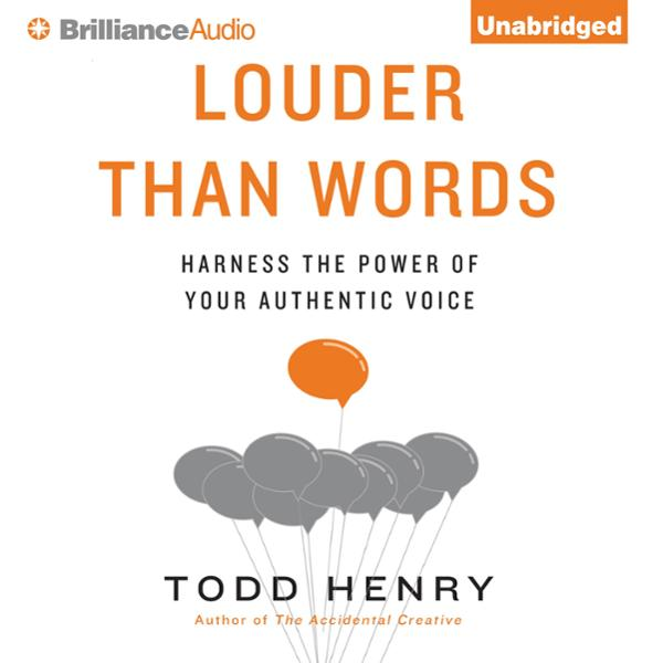 Louder Than Words: Harness the Power of Your Authentic Voice , Hörbuch, Digital, 1, 374min