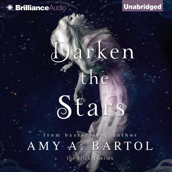 Darken the Stars: The Kricket Series, Book 3 , Hörbuch, Digital, 1, 576min