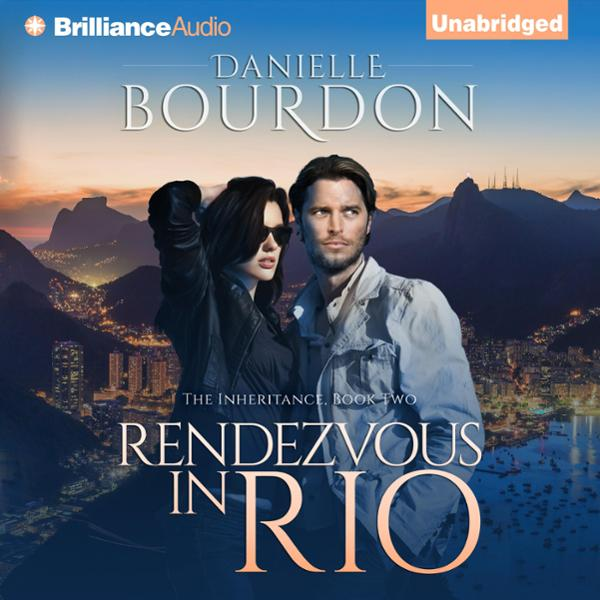 Rendezvous in Rio: The Inheritance, Book 2 , Hö...