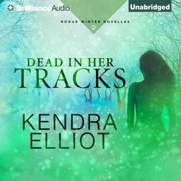 Dead in Her Tracks: Rogue Winter Novella, Book ...