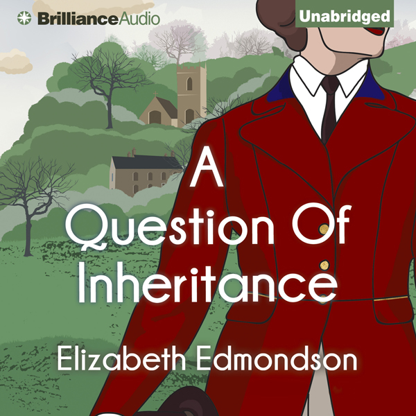 A Question of Inheritance: A Very English Myste...
