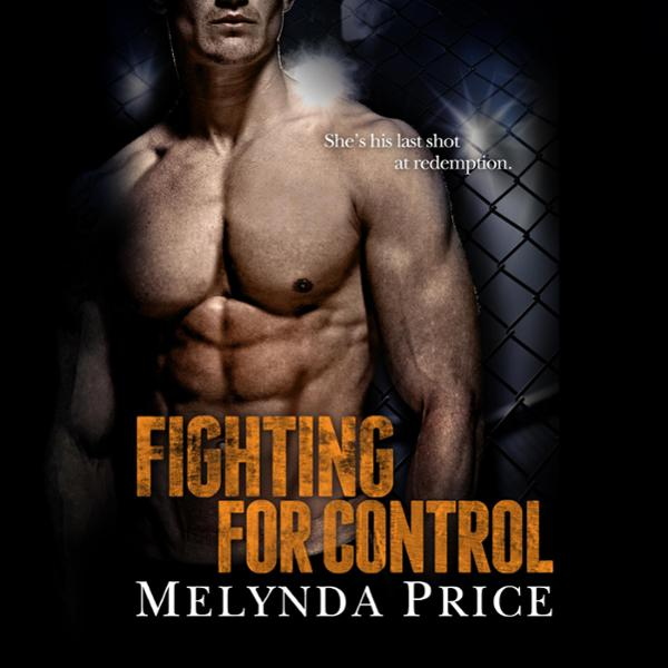 Fighting for Control: Against the Cage, Book 3 ...