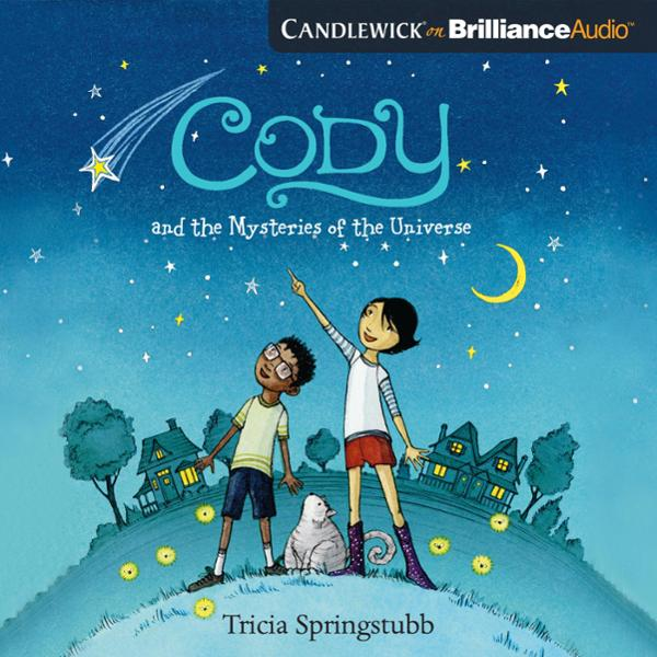 Cody and the Mysteries of the Universe , Hörbuc...