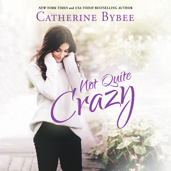 Not Quite Crazy: Not Quite, Book 6 , Hörbuch, D...