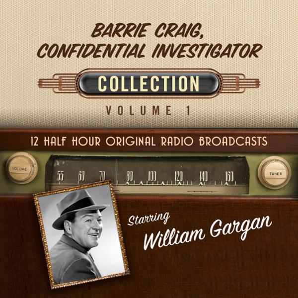 Barrie Craig, Confidential Investigator, Collection 1 , Hörbuch, Digital, 1, 355min