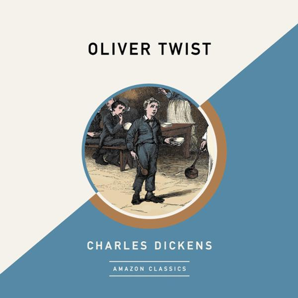 Oliver Twist (AmazonClassics Edition) , Hörbuch...