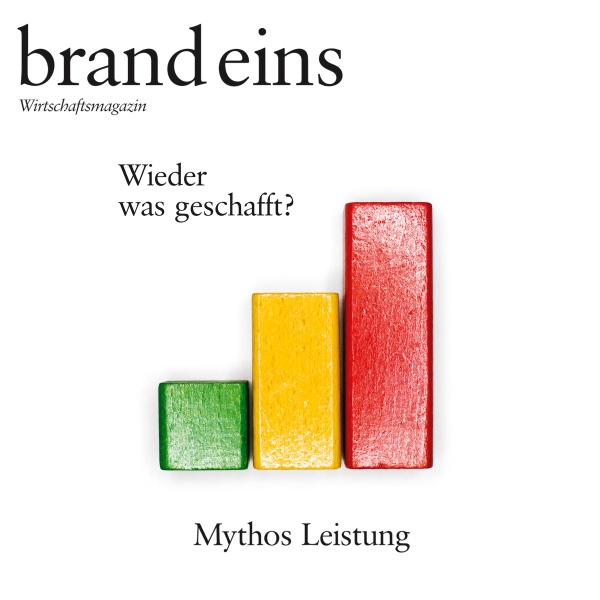 brand eins audio: Leistung, Hörbuch, Digital, 1...