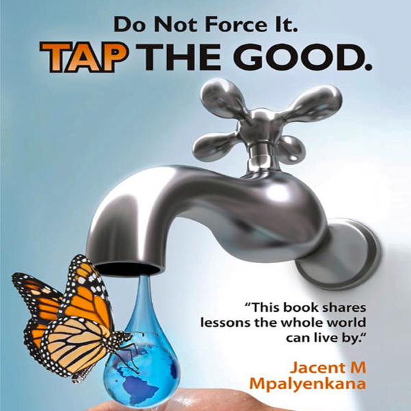 Do Not Force It. Tap the Good. , Hörbuch, Digit...