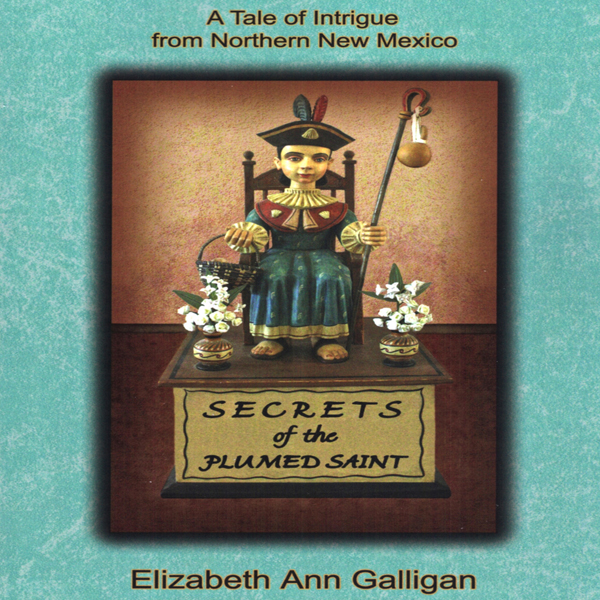 Secrets of the Plumed Saint: A Tale of Intrigue...