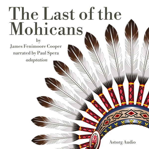 The Last of the Mohicans, Hörbuch, Digital, 1, ...