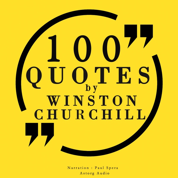 100 Quotes by Winston Churchill, Hörbuch, Digit...