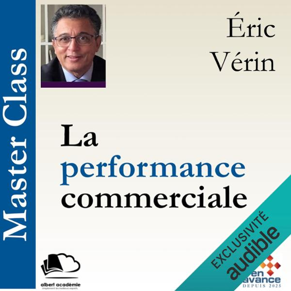 La performance commerciale: Master Class, Hörbu...