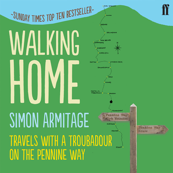 Walking Home: Travels with a Troubadour on the ...