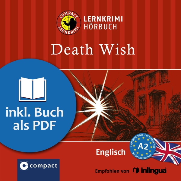 Death Wish (Compact Lernkrimi Hörbuch). Englisc...