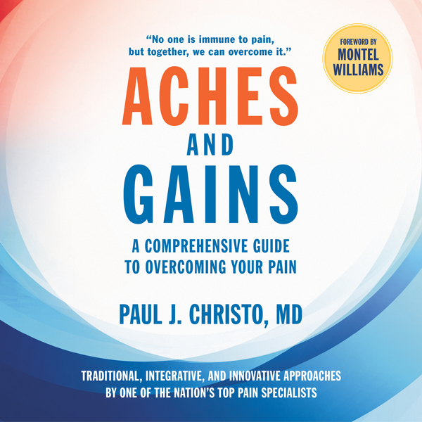 Aches and Gains: A Comprehensive Guide to Overc...