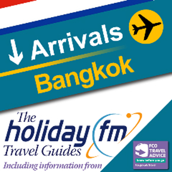 Bangkok: Holiday FM Travel Guides , Hörbuch, Di...