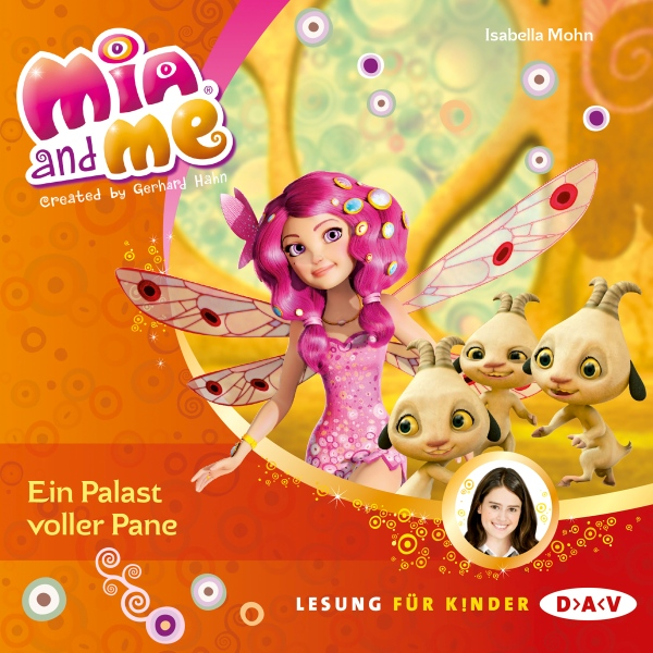 Ein Palast voller Pane (Mia and Me 12), Hörbuch...