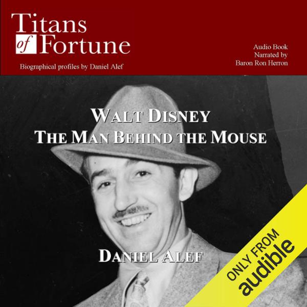 Walt Disney: The Man behind the Mouse , Hörbuch, Digital, 1, 12min
