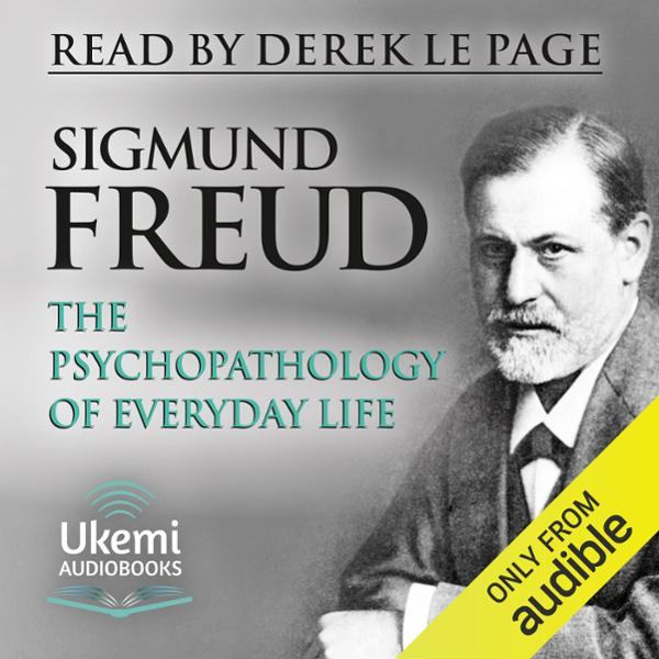 The Psychopathology of Everyday Life , Hörbuch,...