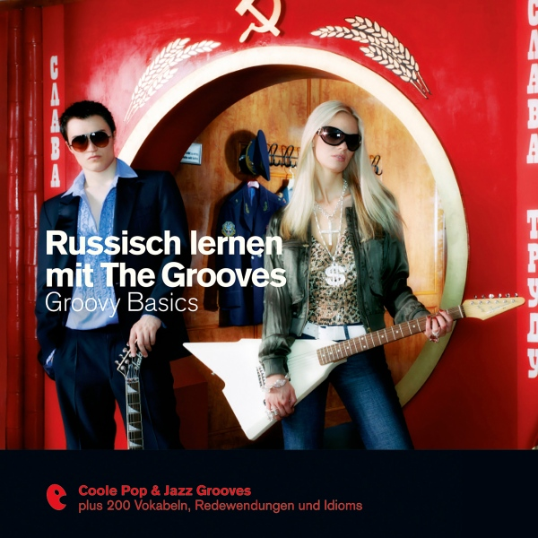 Russisch lernen mit The Grooves - Groovy Basics...