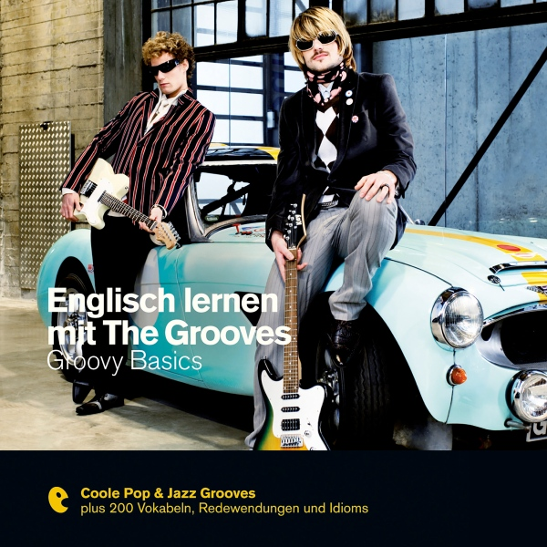 Englisch lernen mit The Grooves: Groovy Basics,...