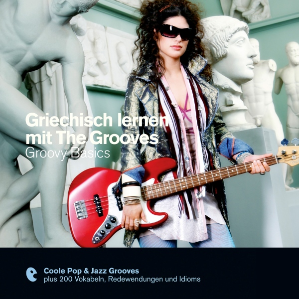 Griechisch lernen mit The Grooves - Groovy Basi...