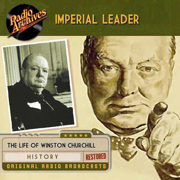 Imperial Leader: The Life of Winston Churchill,...