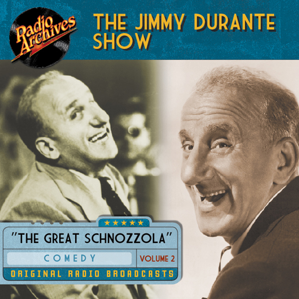 Jimmy Durante Show, Volume 2, Hörbuch, Digital,...