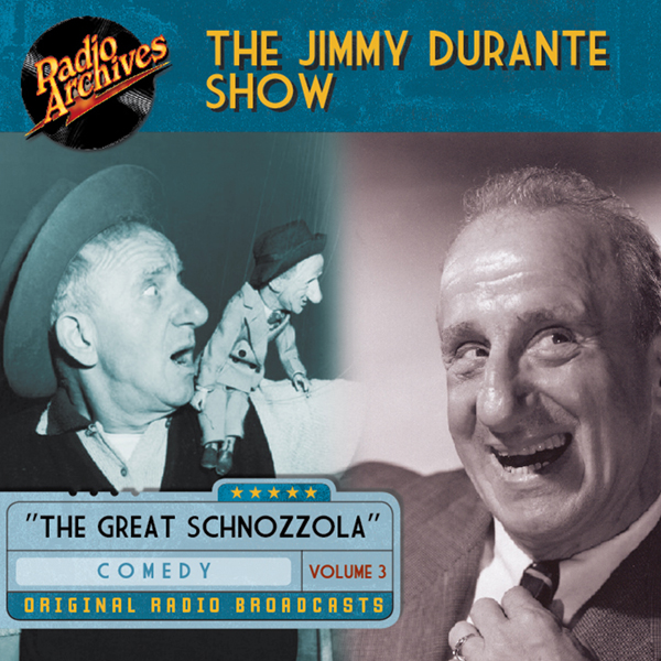 Jimmy Durante Show, Volume 3, Hörbuch, Digital,...