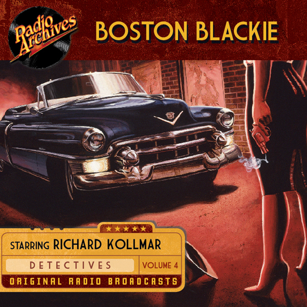 Boston Blackie, Volume 4, Hörbuch, Digital, 1, ...