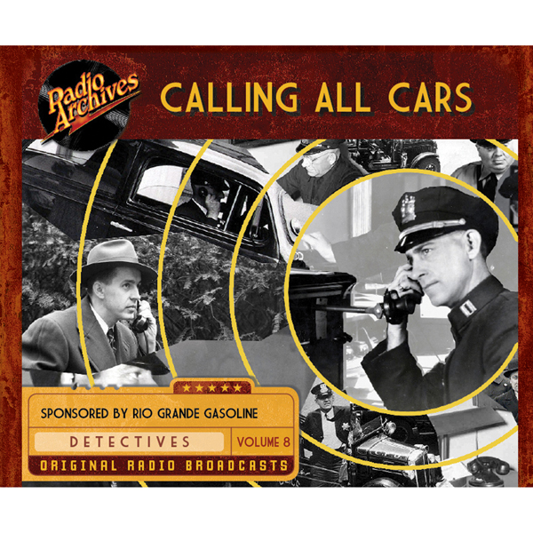 Calling All Cars, Volume 8, Hörbuch, Digital, 1...