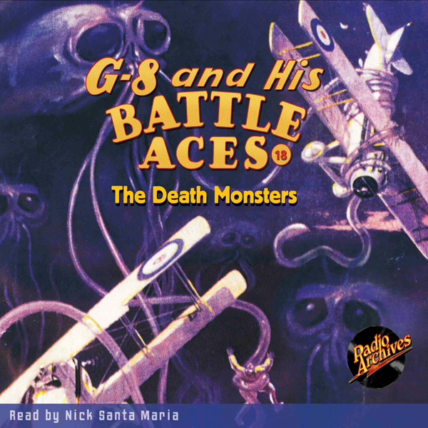 G-8 and His Battle Aces #18: The Death Monsters...