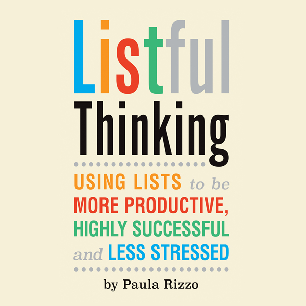 Listful Thinking: Using Lists to Be More Productive, Successful and Less Stressed , Hörbuch, Digital, 1, 189min