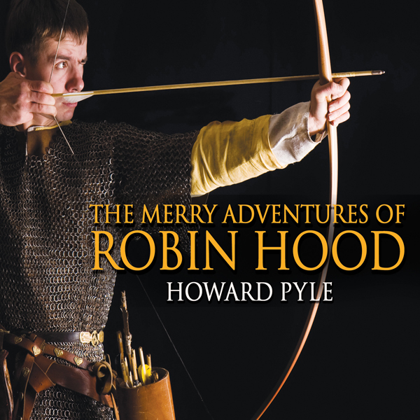 The Merry Adventures of Robin Hood , Hörbuch, D...