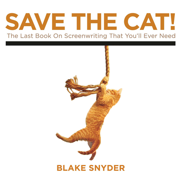 Save the Cat!: The Last Book on Screenwriting You´ll Ever Need , Hörbuch, Digital, 1, 322min