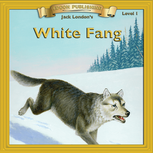 White Fang: Bring the Classics to Life, Hörbuch...
