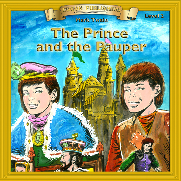 The Prince and the Pauper: Bring the CLassics t...