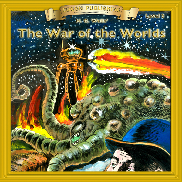 The War of the Worlds: Bring the Classics to Li...