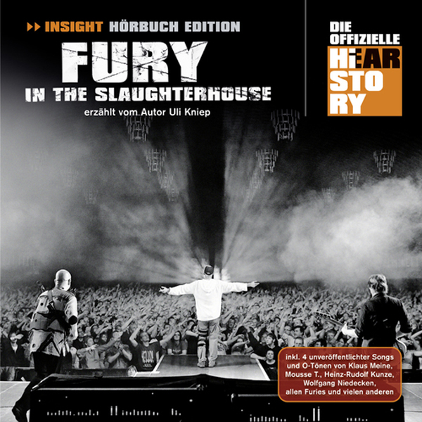 Fury In The Slaughterhouse. Die offizielle Hearstory, Hörbuch, Digital, 1, 133min