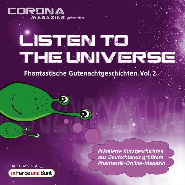 Listen to the Universe - Phantastische Gutenach...