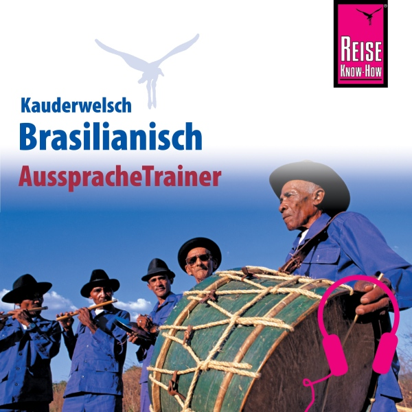 Brasilianisch (Reise Know-How Kauderwelsch Auss...