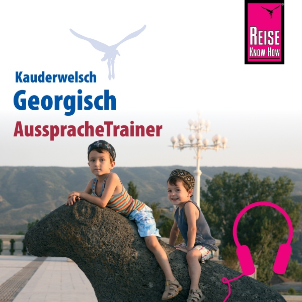 Georgisch (Reise Know-How Kauderwelsch Aussprac...