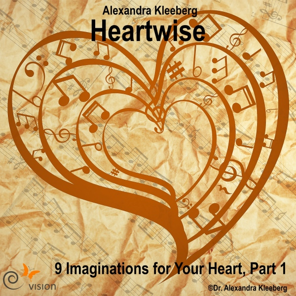 Nine Imaginations for Your Heart (Heartwise 1),...