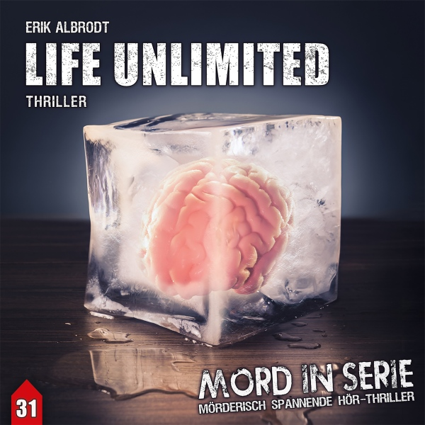 Life Unlimited: Mord in Serie 31, Hörbuch, Digital, 1, 78min