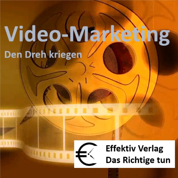 Video-Marketing: den Dreh kriegen, Hörbuch, Dig...