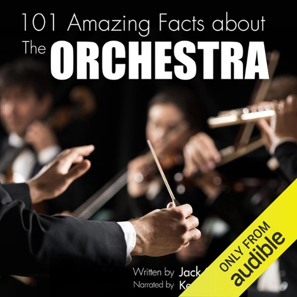 101 Amazing Facts About the Orchestra , Hörbuch...