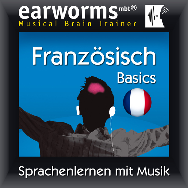 Earworms MBT Französisch [French for German Spe...