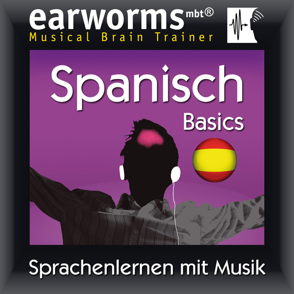 Earworms MBT Spanisch [Spanish for German Speak...